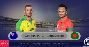 Bangladesh vs Australia world cup 2019 match
